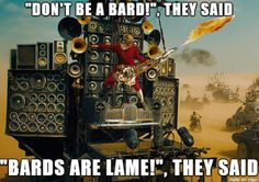 Bard is the bestest class no matter what game you're playing