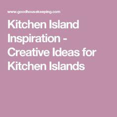 Kitchen Island Inspiration - Creative Ideas for Kitchen Islands