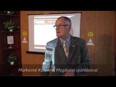 Az EMBERISÉG létszükségletét nyújtjuk   Szedlacsik Miklós   Markovné Mag...