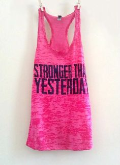 Pink Women's Stronger Than Yesterday by FittdBrandClothing, $24.00