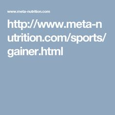 http://www.meta-nutrition.com/sports/gainer.html