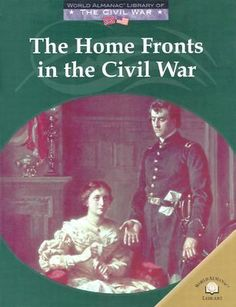 Cover image for The home fronts in the Civil War