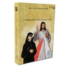 Diário de Santa Faustina - A Misericórdia Divina na minha alma https://www.ramah.com.br/diario-de-santa-faustina-a-misericordia-divina-na-minha-alma.html