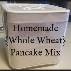Recipe for homemade - whole wheat - pancake mix! Healthy, cheap and all ingredients you already have!