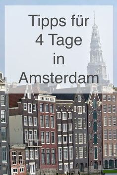 Travel report: 4 days in Amsterdam - Travel tip from - Tips for a trip to . - Travel report: 4 days in Amsterdam – Travel tip from – Tips for a trip to Amsterdam can be foun - European Travel, Asia Travel, Travel Tips, Amsterdam City, Amsterdam Travel, Europe Destinations, Travel Around The World, Around The Worlds, Tenerife