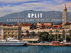 It's by far and away one of Croatia's most well-known places - so what are the top things to do in Split? Here are a few ideas.