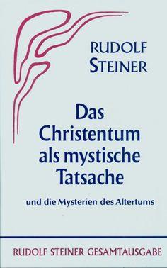 Das Christentum als mystische Tatsache und die Mysterien des Alt