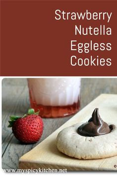 Eggless tthumbprint Strawberry cookies are soft, delicious cookies with nutella filling in the thrumbprint. #Cookies #ThumbprintCookies Nutella Cookies, Yummy Cookies, Indian Side Dishes, Strawberry Cookies, Delicious Cookie Recipes, Thumbprint Cookies, Indian Sweets, Muffin Recipes, International Recipes