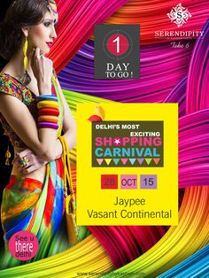 ‪#‎betheredelhi‬ at Vasant continental on 28th October for ‪#‎DelhisMostExciting‬ ‪#‎ShoppingCarnival‬ is 1 day away…