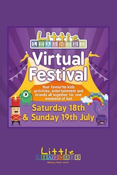 On Saturday 18th & Sunday 19th July Little Learners are hosting their very own Virtual Festival! Every year we run our very popular Little Learners Festival across the UK. However, this year things are a little different. Instead of cancelling, we are determined to still bring everyone's favourite brands together over one weekend.  We are taking the Little Learners Festival 2020 VIRTUAL! Little Learners, Activities For Kids, Opportunity, 18th, Sunday, Entertaining, Popular, Fun, Domingo