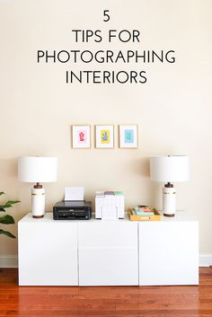 5 Tips for Photographing Interiors