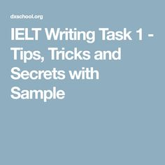 IELT Writing Task 1 - Tips, Tricks and Secrets with Sample