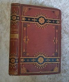 The Mistress of the Manse J G Holland Antique 1874 1st Ed Poetry Victorian Decor