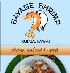 SAVAGE SHRIMP - KOLOA, HAWAII cash only #Kauai shrimp truck. This is yummy!