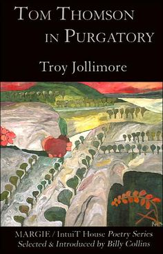 Tom Thomson in Purgatory, by Troy Jollimore
