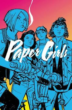 Paper Girls, Volume 1 (Paperback) | Anderson's Bookshop
