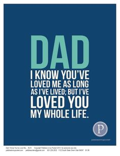 Dad Quotes: Dad Whole Life 8x10