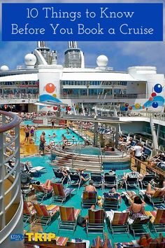 Sailing the seas on a large cruise ship can be daunting, so here are 10 things to know before you book a cruise.