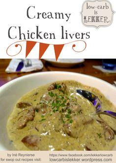 Creamy chicken livers
