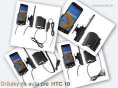 Nové držiaky do auta pre HTC 10. Pasívny držiak Brodit pre pevnú montáž v aute, aktívny s CL nabíjačkou, s USB alebo s Molex konektorom.