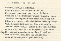 """Compare this passage from the Robert Fagles translation of The Odyssey to """"Roll on John"""": """"You've been cooped up on an island far too long"""" (this phrase also shows up on page 139)."""