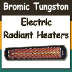 Bromic Tungsten Smart-Heat Electric Heaters