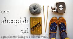 one sheepish girl ~ a quiet knitter living in a colorful world