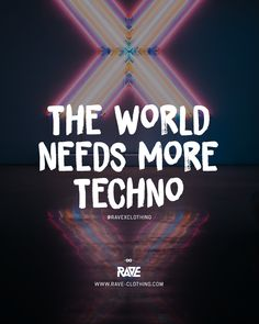 Rave Quotes, Techno Party, Techno Music, Time Warp, World Need, Rave Outfits, House Music, Electronic Music, Festival Outfits