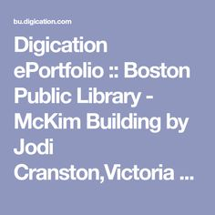 Digication ePortfolio :: Boston Public Library - McKim Building by Jodi Cranston,Victoria Peri at Boston University.      Another striking feature of the vestibule are the three sets of heavy bronze doors that were commissioned for the library. We know that similar bronze doors were prominent in Renaissance architecture, especially from accounts of the well-known competition for the casting of the bronze doors Bernini Sculpture, Renaissance Architecture, Boston University, Boston Public Library, Vestibule, Competition, It Cast, Victoria, Bronze