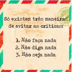 Só existem 3 maneiras Take What You Need, Perfection Quotes, Im Happy, Happy Thoughts, Book Quotes, Philosophy, Inspirational Quotes, Humor, Feelings