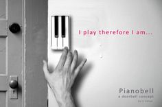 """""""Piano DoorBell"""" your visitors can bring say hello with their musical side!"""
