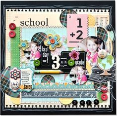 scrapebook layouts for school | Scrapbook School Layouts / Day 2 of Design School: Special Guest ...