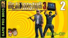 Dead Rising 3 - Taking the Apocalypse Back - PART 2 - Bro-Op