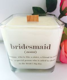 all natural soy candle freshly poured to order. Choose your scent! NEW Holiday Fragrances now available: ~Buttercream (Yankee Candle) Fresh churned butter creamed with confectioners sugar and vanilla bean. ~Alpine Cheer (BBW) A happy, holiday scent Cheap Bridesmaid Gifts, Bridesmaid Thank You, Wedding Gifts For Bridesmaids, Bridesmaids And Groomsmen, Gifts For Wedding Party, Bridal Gifts, Party Gifts, Our Wedding, Wedding Ideas
