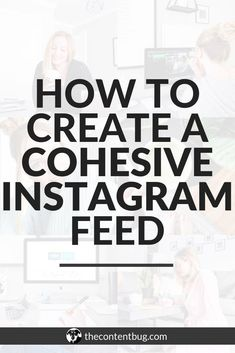 Want to learn how to create a cohesive Instagram theme? One that truly captures the Instagram aesthetic and creates an Instagram feed that you're proud of? Today I'm sharing the tools you need to create a successful Instagram theme, tips for planning your Instagram feed, and how to edit your images for the most success! | get more Instagram followers | grow your Instagram account | Instagram feed ideas | Instagram theme ideas | create an Instagram theme | Instagram tips via @thecontentbug