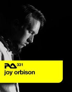 Joy Orbison – Resident Advisor – Podcast 331
