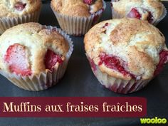muffins with fresh strawberries Wooloo Muffin Recipes, Bread Recipes, Cookie Recipes, Snack Recipes, Dessert Recipes, Snacks, Croissants, Desserts With Biscuits, Dessert Aux Fruits