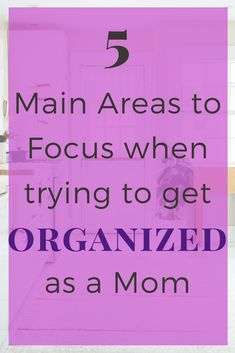 Do you want to Get Organized in life? Moms can be amazingly organized at home and in life by looking at the big picture. Motherhood comes with challenges but you can get things done. #organize #organization #organized #sahm #productive #getthingsdone Life Organization