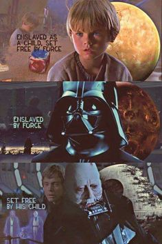 Anakin Skywalker was a slave, became a jedi, turned to the dark side but in the end chose love and to let Luke (his son) live.