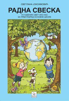 Svet oko nas by Inovacija Joksimović - issuu Serbian Language, Kids Library, Learn A New Language, Teaching Materials, Preschool, Clip Art, Education, Learning, Children