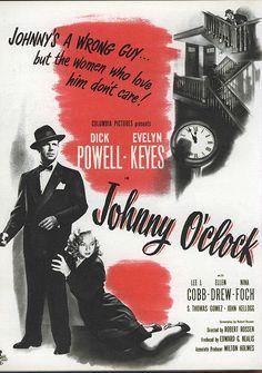 Ad for Johnny O'Clock, 1947 | Flickr - Photo Sharing!