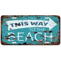 THIS WAY TO THE BEACH Auto Car License Plate Sign Chic Rust Vintage... ($14) ❤ liked on Polyvore featuring home, home decor, wall art, vintage beach signs, beach plates, vintage plates, car home decor and cafe wall art