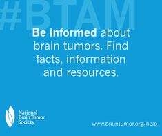 May is Brain Tumor Awareness Month - Learn more from the National Brain Tumor Society about brain tumors including symptoms, treatment options, and considerations for caregivers. Brain Tumor, Caregiver, Cancer Awareness, Recovery, Facts, Learning, Teaching, Wilderness Survival, Education