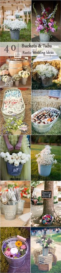 Rustic Buckets Tubs Wedding Ideas / http://www.deerpearlflowers.com/rustic-buckets-tubs-wedding-ideas/
