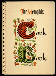 The Memphis Cook Book, 1964 - Southern Pecan Pie, Maple Pecan Chess Pie, Chewy Chess Pie, Lemon Chess Pie