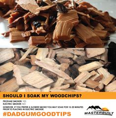 Here's a tip on soaking chips in your Masterbuilt smoker! #DadgumGoodTips