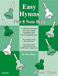 Rhythm Band Easy Hymns - 12 Hymns for 8 Note Handbells & Deskbells Book with CD by Rhythm Band. $19.99. Twelve favorite hymns for beginning bell ringers that can be played using either the melody style or chord style of playing. Includes CD.. Save 16%!