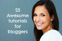 tutorials for bloggers