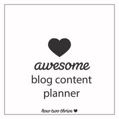 how two thrive blog content planner