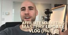 Affiliate Marketing Mastery Update VLOG (Part 5) Project Life Mastery